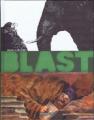 Couverture Blast, tome 2  : L'apocalypse selon Saint Jacky Editions Dargaud 2011