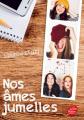 Couverture Nos âmes jumelles, tome 1 Editions Le Livre de Poche (Jeunesse) 2019