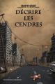 Couverture Décrire les cendres Editions Des Tourments (Abysses) 2019