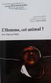 Couverture L'Homme, cet animal ? Editions Ministère de l'Education Nationale 2017