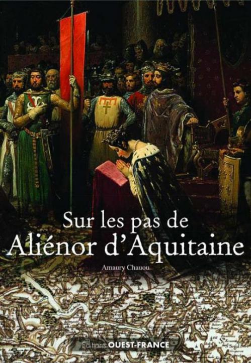 Couverture Sur les pas de Aliénor d'Aquitaine