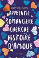 Couverture Apprentie romancière cherche histoire d'amour Editions de La martinière (Fiction J.) 2019