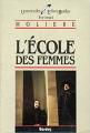 Couverture L'Ecole des femmes Editions Bordas (Univers des lettres) 1985