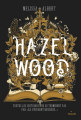Couverture Hazel Wood, tome 1 Editions Milan 2018