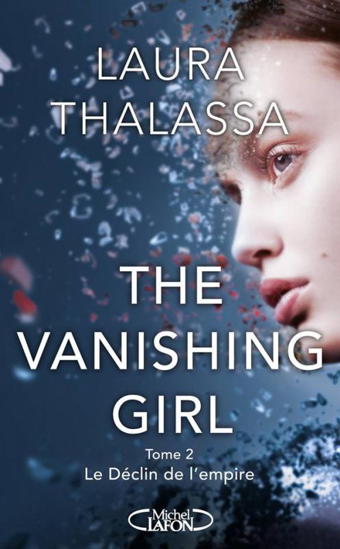Couverture The vanishing girl, tome 2 : Le déclin de l'empire