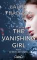 Couverture The vanishing girl, tome 2 : Le déclin de l'empire Editions Michel Lafon (Jeunesse) 2019