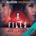Couverture X-Files, Première Partie : Les nouvelles affaires non classées Editions Audible studios 2017