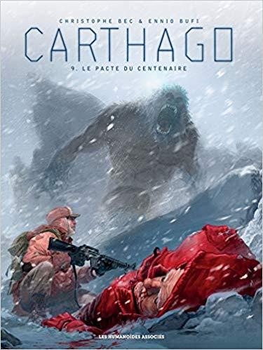 Couverture Carthago, tome 9 : Le pacte du centenaire