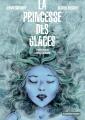 Couverture La princesse des glaces (BD) Editions Casterman 2014