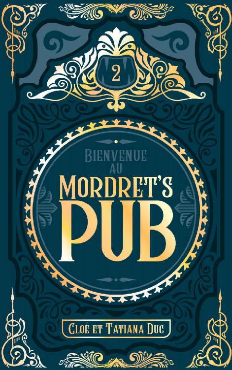 Couverture Bienvenue au Mordret's Pub, tome 2