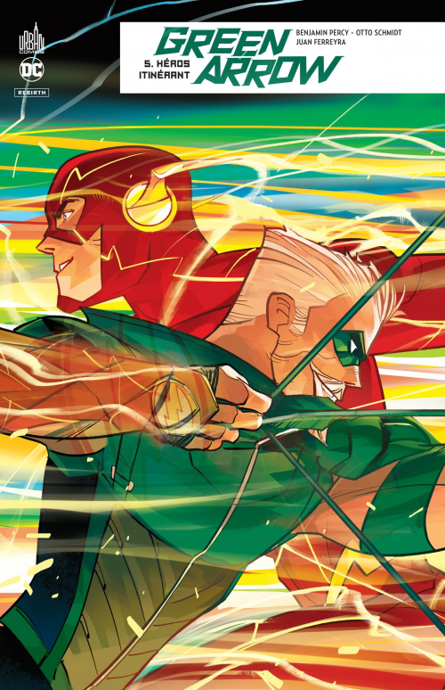 Couverture Green Arrow Rebirth, tome 5 : Héros itinérant