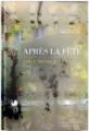 Couverture Après la fête Editions Les Escales (Domaine français) 2019