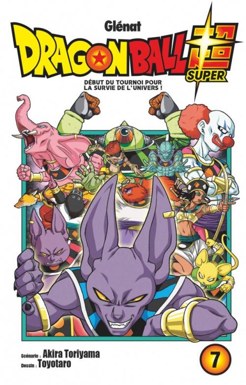 Couverture Dragon Ball Super, tome 7 : Début du Tournoi pour la survie de l'Univers !