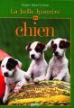 Couverture La belle histoire du chien Editions Rustica 2000