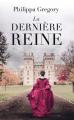 Couverture La dernière reine Editions France Loisirs 2019