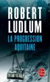 Couverture La progression Aquitaine Editions Le Livre de Poche (Thriller) 2010