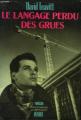 Couverture Le langage perdu des grues Editions Denoël 1988