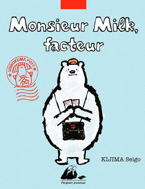 Couverture Monsieur Milk, facteur