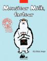 Couverture Monsieur Milk, facteur Editions Philippe Picquier (Jeunesse) 2016