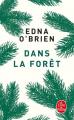Couverture Dans la forêt Editions Le Livre de Poche 2019