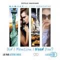 Couverture D.I.M.I.L.Y., tome 2 : Did I mention I need you ? Editions Lizzie 2019