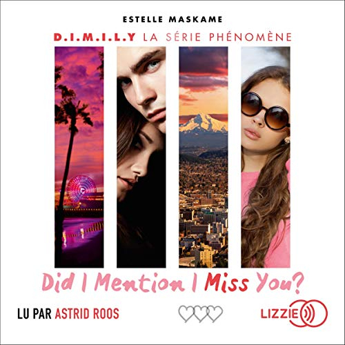 Couverture D.I.M.I.L.Y., tome 3 : Did I mention I miss you ?
