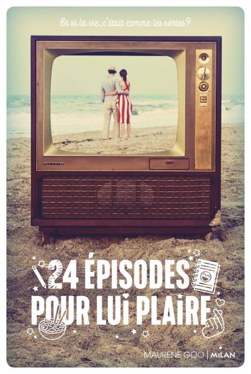 Couverture 24 épisodes pour lui plaire