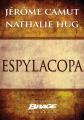Couverture Espylacopa Editions Bragelonne (Brage) 2012