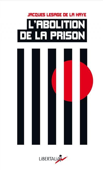 Couverture L'Abolition de la prison