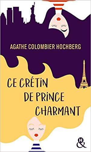 Couverture Ce crétin de prince charmant