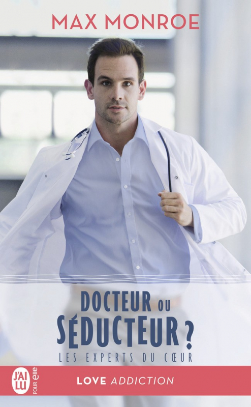 Couverture Les experts du coeur, tome 1 : Docteur ou séducteur ?