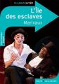 Couverture L'île des esclaves Editions Belin / Gallimard (Classico - Lycée) 2010