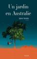 Couverture Un Jardin en Australie Editions Grasset 2019