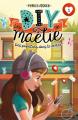 Couverture Les DIY de Maélie, tome 1 : Des papillons dans le ventre Editions Kennes 2019