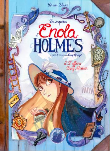 Couverture Les enquêtes d'Enola Holmes (BD), tome 2 : L'affaire lady Alister