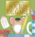 Couverture Une souris de gare Editions Evalou 2019
