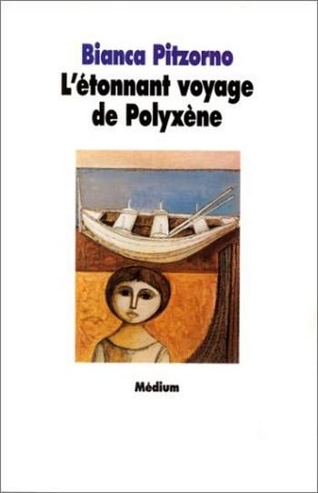 Couverture L'étonnant voyage de Polyxène