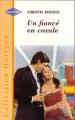 Couverture Un fiancé en cavale Editions Harlequin (Horizon) 2001