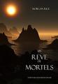 Couverture L'anneau du sorcier, tome 15 : Un rêve de mortels Editions Morgan Rice Books 2016