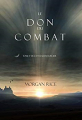 Couverture L'anneau du sorcier, tome 17 : Le don du combat Editions Morgan Rice Books 2016