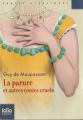 Couverture La parure et autres contes cruels Editions Folio  (Junior - Textes classiques) 2015
