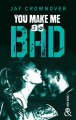 Couverture Bad, tome 6 : You Make Me so Bad Editions Harlequin 2019