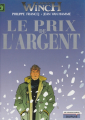 Couverture Largo Winch, tome 13 : Le Prix de l'argent Editions Dupuis 2004