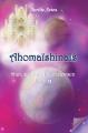 Couverture Ahomaïshinals, tome 2 : Hier, aujourd'hui et demain Editions Autoédité 2018