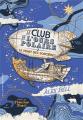 Couverture Le club de l'ours polaire, tome 2 : Le mont des sorcières Editions Gallimard  (Jeunesse) 2019