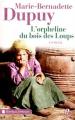 Couverture Bories, tome 1 : L'Orpheline du bois des loups Editions Presses de la cité (Terres de France) 2011