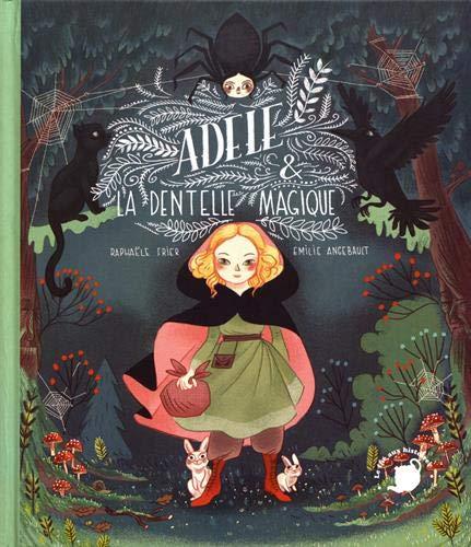 Couverture Adèle & la dentelle magique