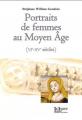 Couverture Portraits de femmes au Moyen Age (VIe-XIe siècles) Editions La Louve 2019