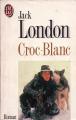 Couverture Croc-Blanc / Croc Blanc Editions J'ai Lu 1990