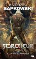Couverture Sorceleur, tome 6 : La tour de l'hirondelle Editions Bragelonne 2017